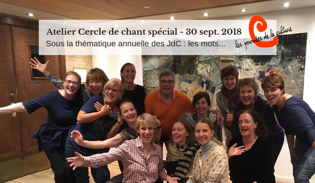 Journées de la Culture 2018 - Cercle de chant spécial sur la thématique des mots - Chantal Gosselin
